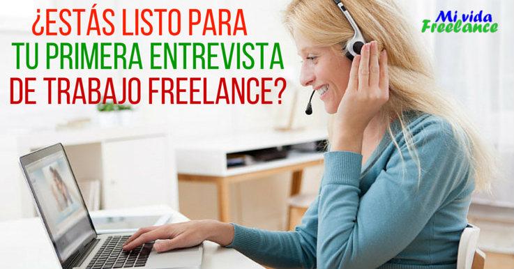 Primera entrevista de trabajo freelance: consejos para conseguir el empleo que deseas