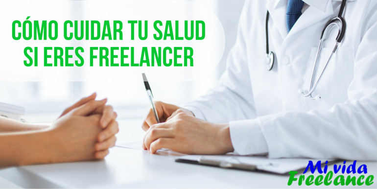 Cómo cuidar tu salud como freelancer: consideraciones importantes