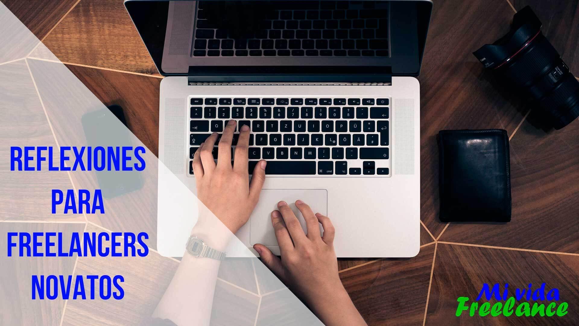 Reflexiones para facilitar tus primeros meses como freelancer