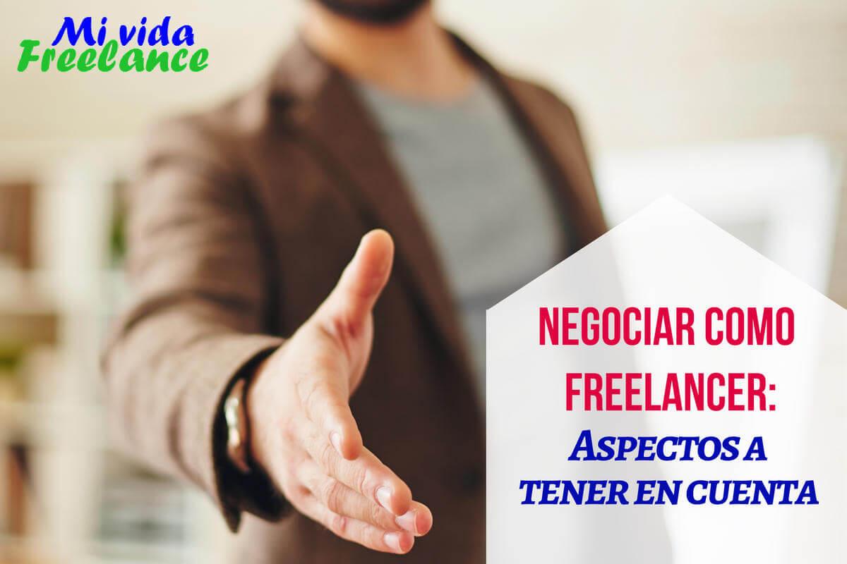 Negociar como freelancer: aspectos a tener en cuenta
