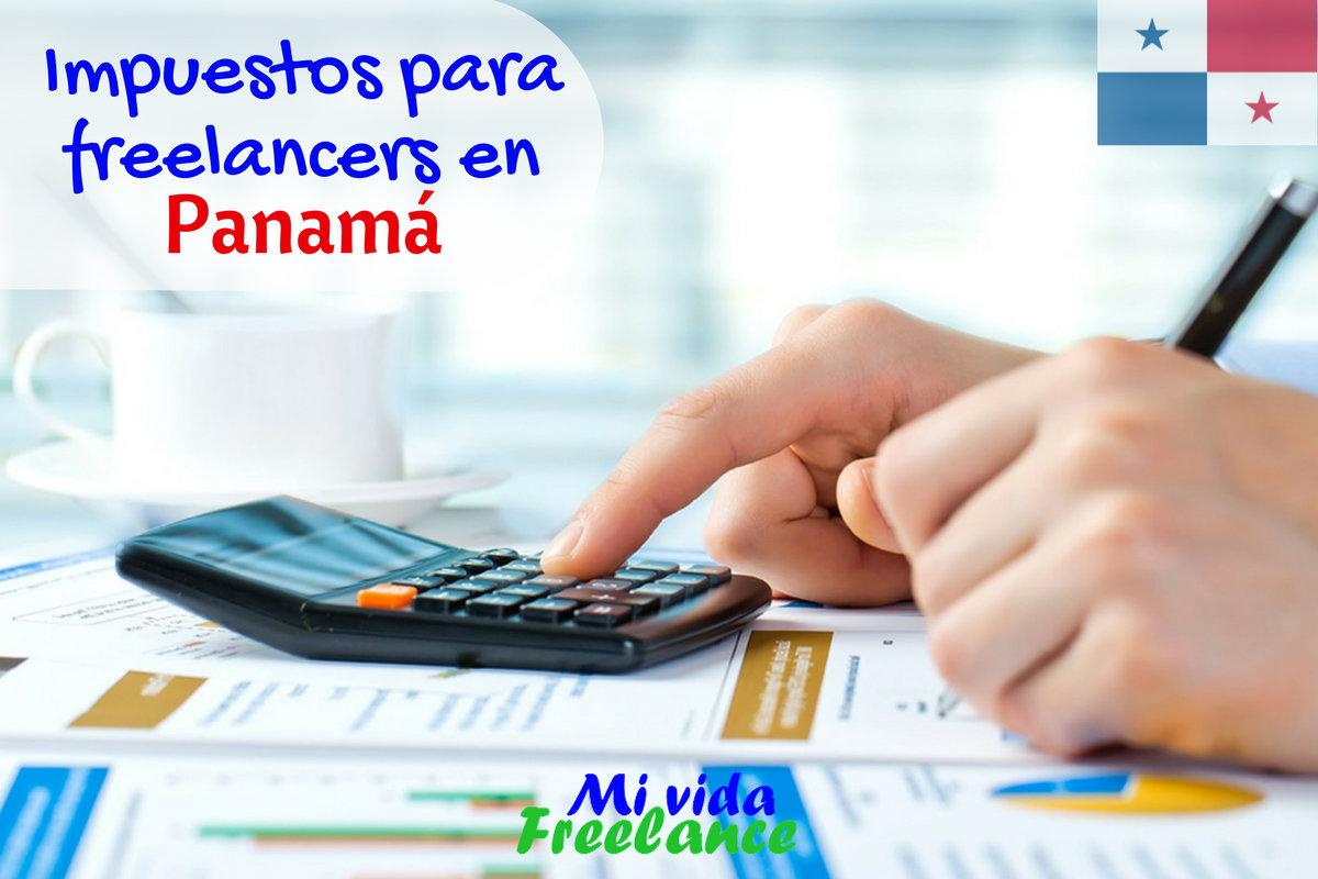 Impuestos para freelancers en Panamá