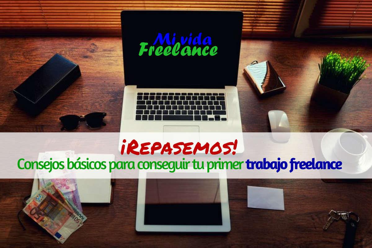 ¡Repasemos! Algunos consejos para buscar tu primer trabajo freelance