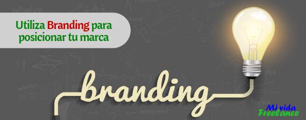 Cómo utilizar el Branding para posicionar tu marca