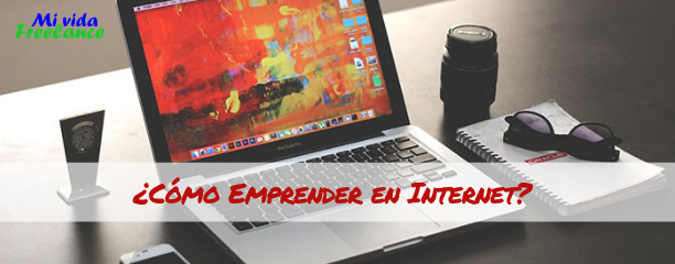 Emprender en Internet: financiación y procesos