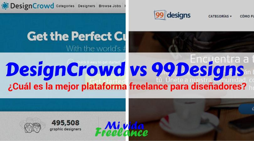 DesignCrowd vs 99Designs - Mi Vida Freelance