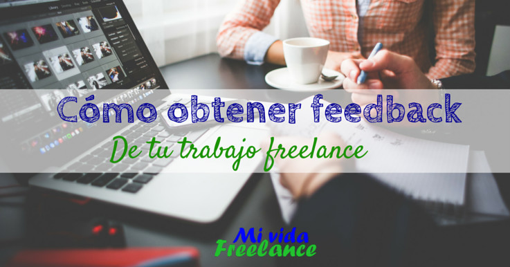 obtener-feedback-trabajo-mi-vida-freelance