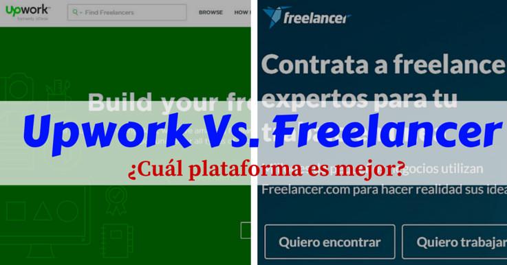 upwork-vs-freelancer-mi-vida-freelance