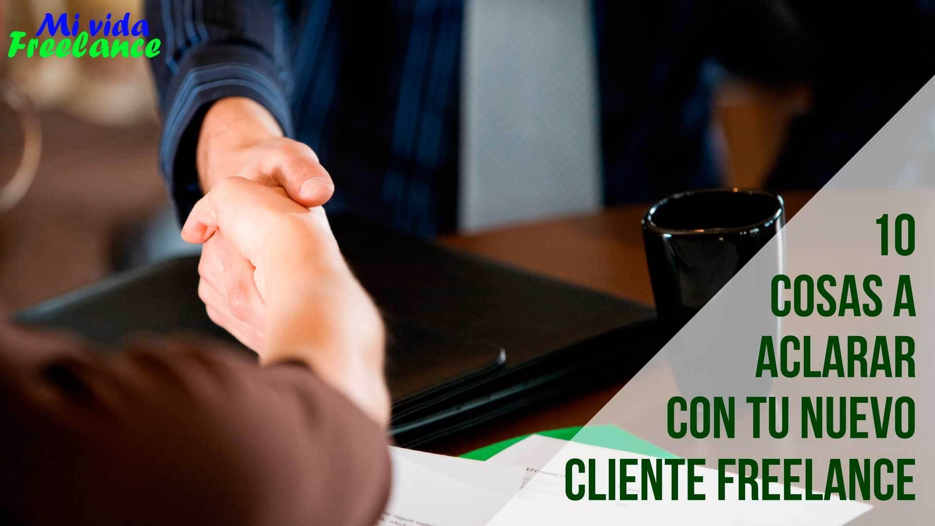10-cosas-aclarar-cliente-nuevo-mi-vida-freelance