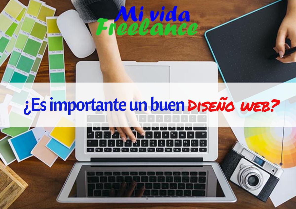 es-importante-un-buen-diseno-web-mi-vida-freelance
