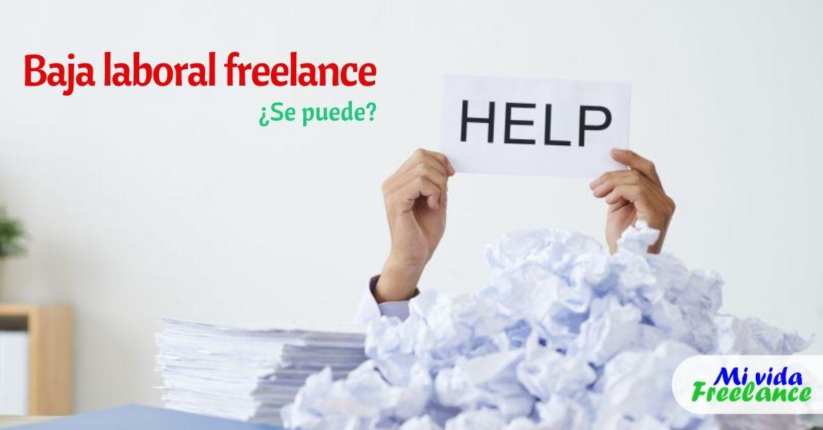 ¿Un freelancer o trabajador autónomo tiene derecho a baja laboral?