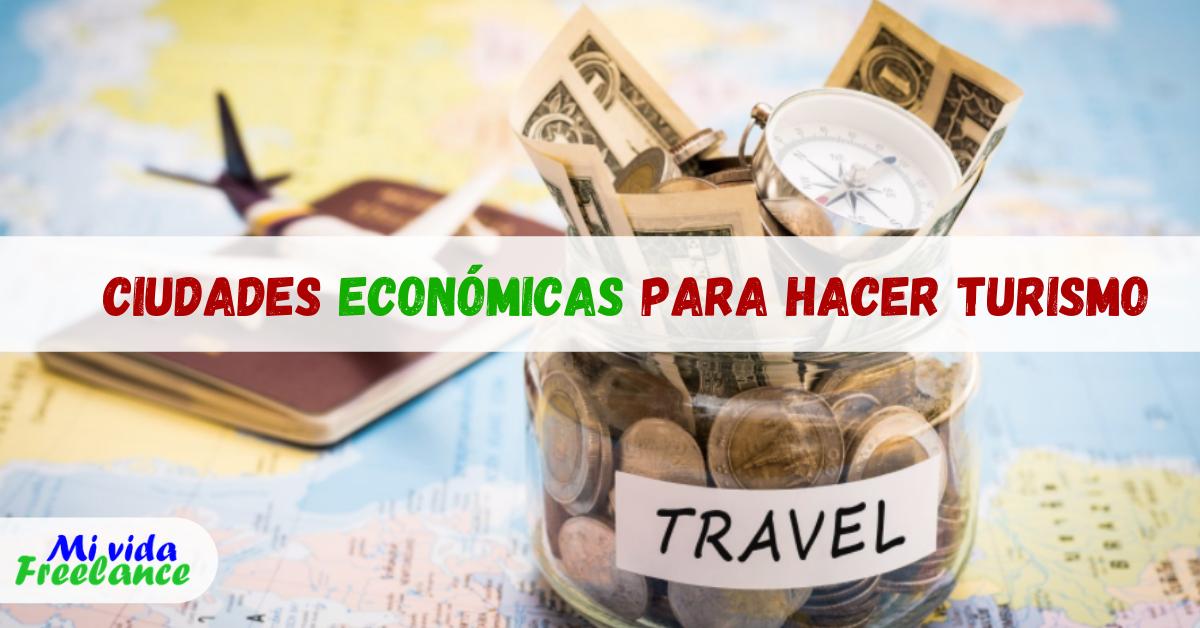 ciudades-economicas-para-viajar-mi-vida-freelance